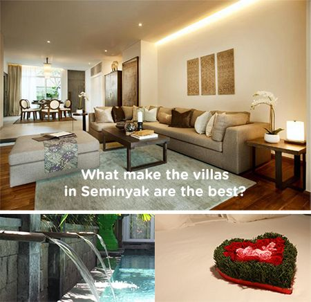 What make the villas in Seminyak are the best