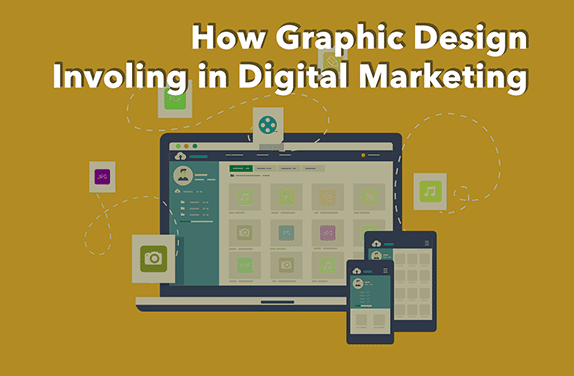 role of graphic design involvement in digital marketing